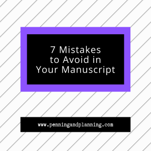 7 Mistakes to Avoid in Your Manuscript