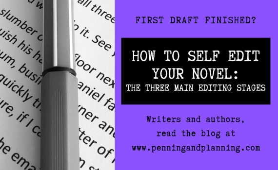 How to self edit your novel: the three main editing stages