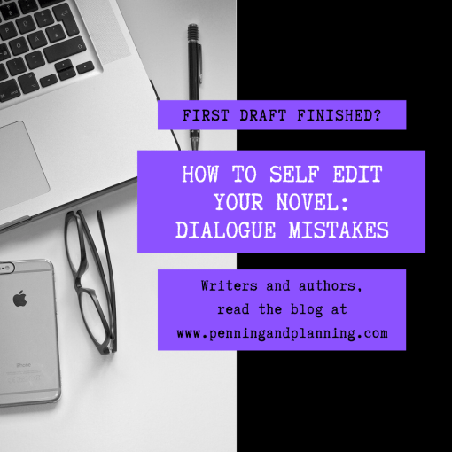How to self edit your novel: dialogue mistakes