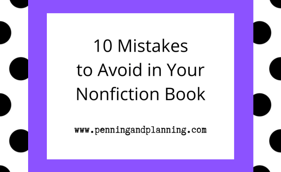 10 Mistakes to Avoid in Your Nonfiction Book