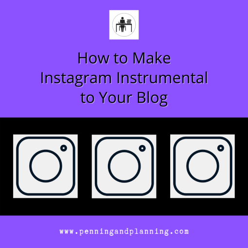 How to Make Instagram Instrumental to Your Blog