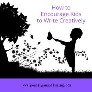 How to Encourage Kids to Write Creatively