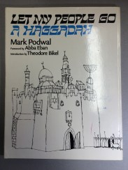 Mark Podwal, Let my people go: a Haggadah, 1973