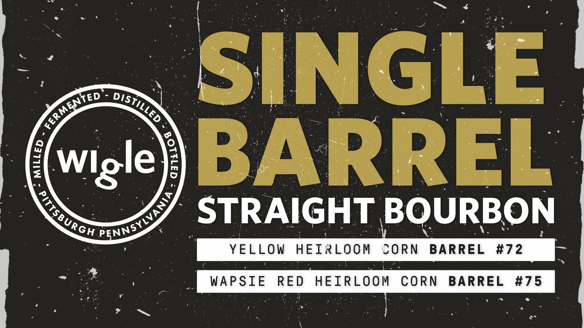 Wigle Single Barrel Bourbon Releases