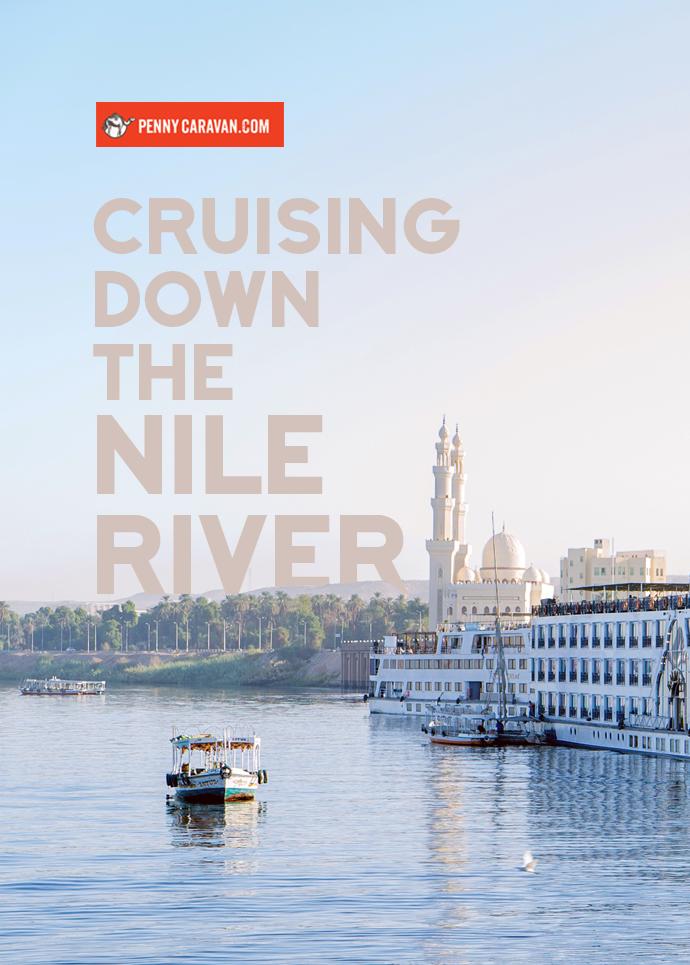 Nile River Cruise | Penny Caravan