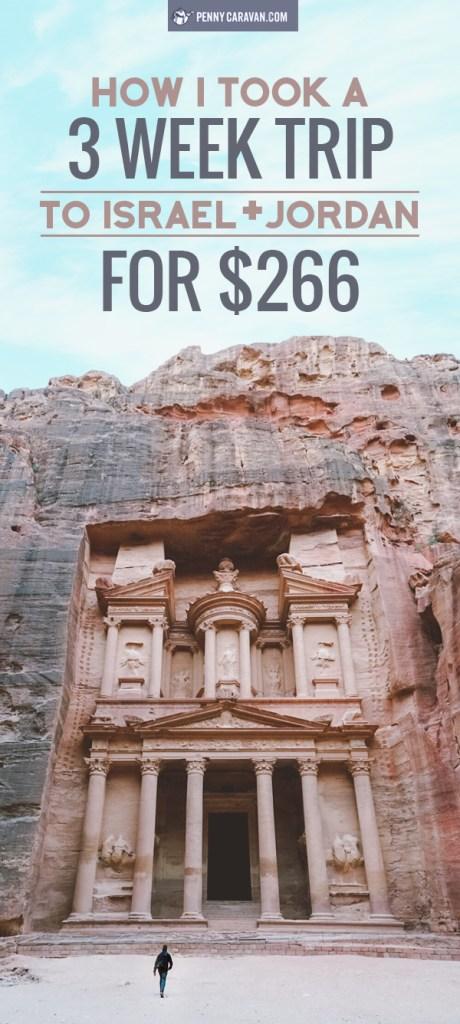 How I took a 3 week trip to Israel and Jordan for $266 | Penny Caravan