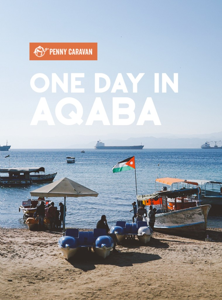 One Day in Aqaba | Penny Caravan
