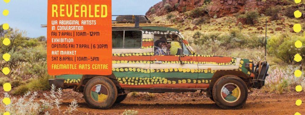 Revealed – Fremantle Arts Centre – April 4-9 2017