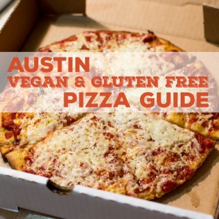 Austin Vegan & Gluten Free Pizza Guide