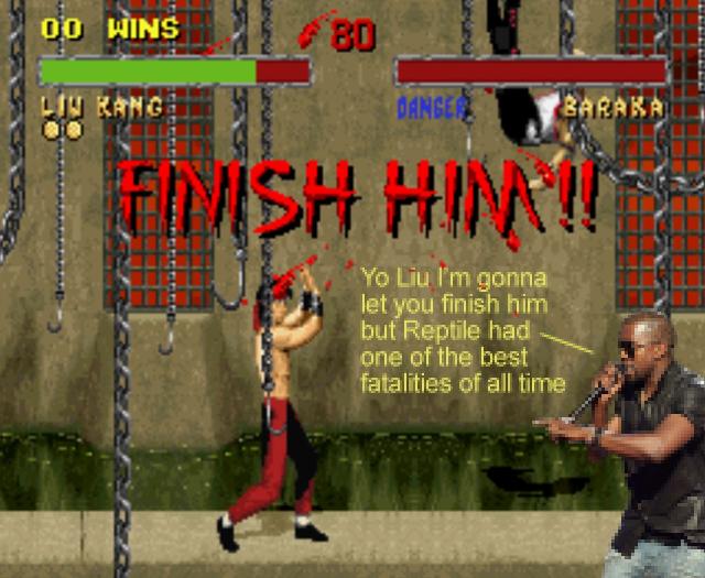 Ei, Liu! Eu vou deixar você acabar com ele, mas saiba que o Reptile tem o melhor fatality de todos os tempos!