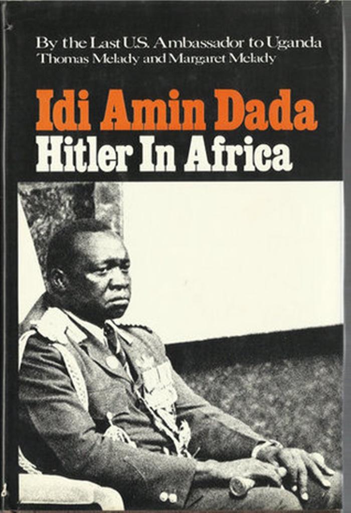 Conheça a história de 5 sanguinários Parte II  Quem foi Idi Amin Dada