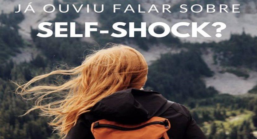 Já ouviu falar sobre Self-Shock