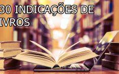 130 Indicações de livros para uma excelente leitura