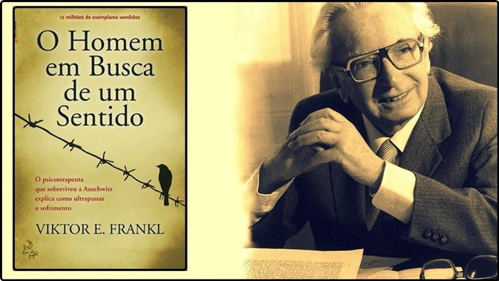 Em Busca De Sentido – Viktor E. Frankl psicologia positiva
