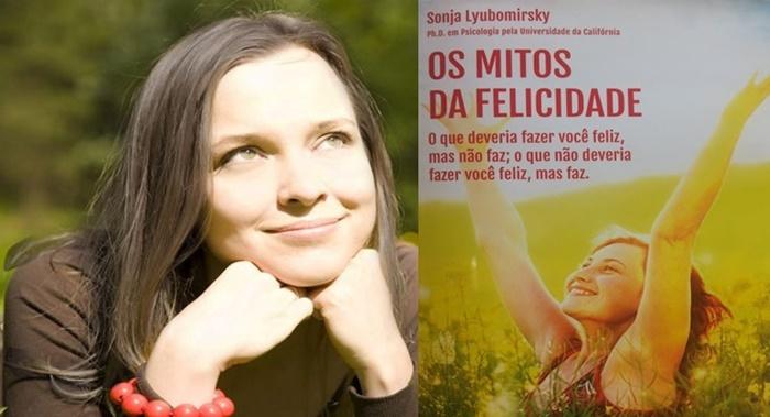 Os Mitos da Felicidade psicologia positiva