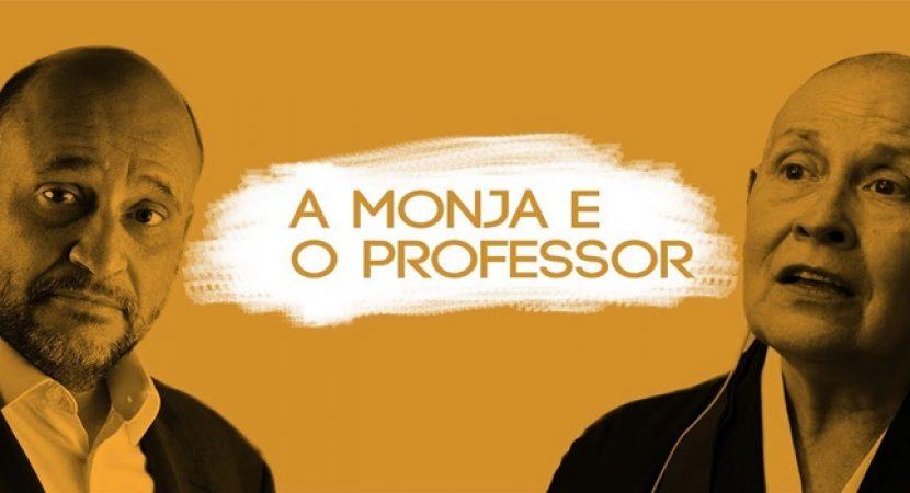 A Monja e o Professor - Monja Coen e Clóvis de Barros Ética, preconceito e valores