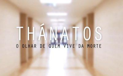 Documentário Thánatos - O olhar de quem vive da morte