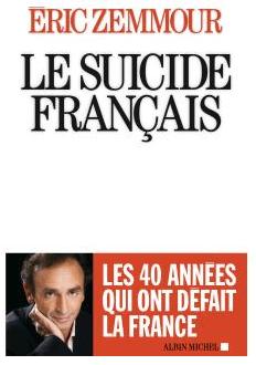 Zemmour - Le Suicide Français