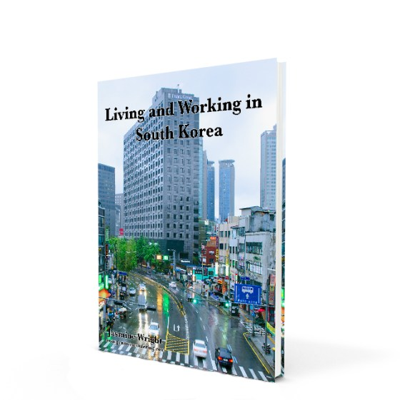 Living and Working in South Korea | e-Book at Pensive Wandering