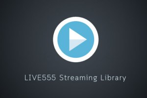 live555 streaming media library