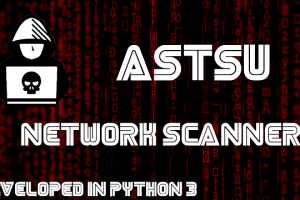 Astsu - A Network Scanner Tool