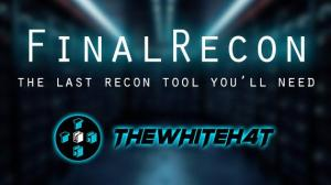 FinalRecon v1.1.0 - The Last Web Recon Tool You'll Need