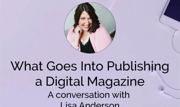What Goes Into Publishing a Digital Magazine