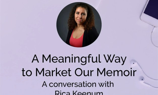A Meaningful Way to Market Our Memoir