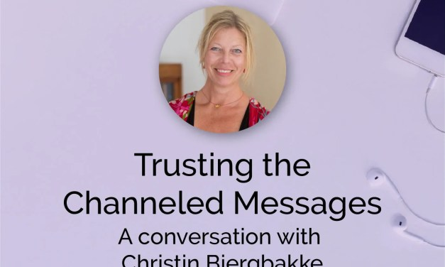 Trusting the Channeled Messages