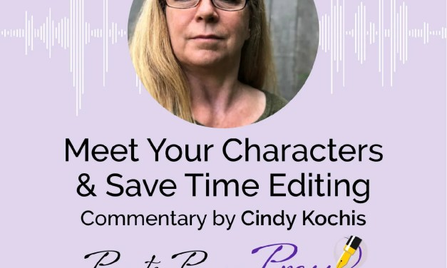 Meet Your Characters & Save Time Editing