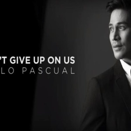 Don't Give Up On Us by Piolo Pascual