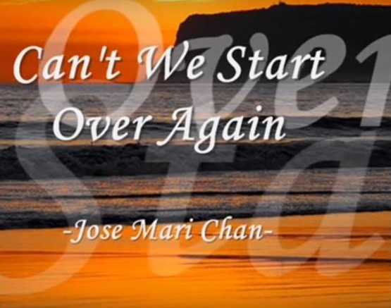 Can't We Start Over Again