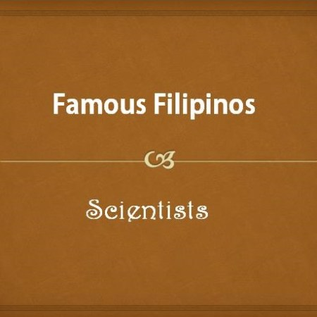 Famous Filipino Scientists