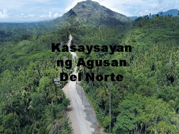 Agusan Del Norte History in Tagalog