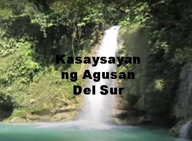 Agusan Del Sur History in Tagalog