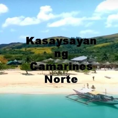 Camarines Norte History in Tagalog