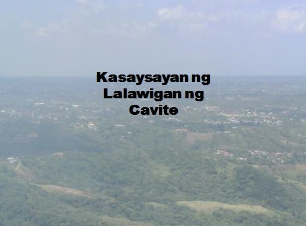 Cavite Province History in Tagalog