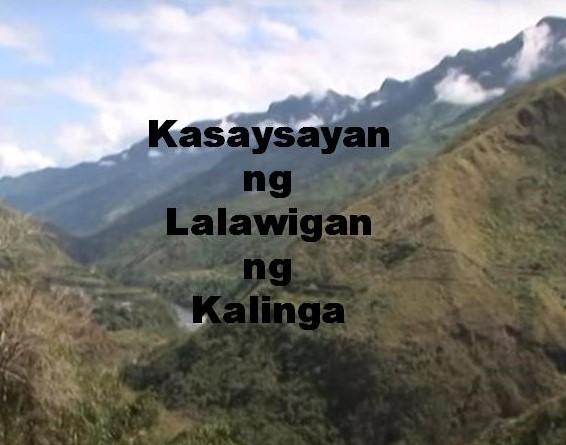 Kalinga Province History in Tagalog