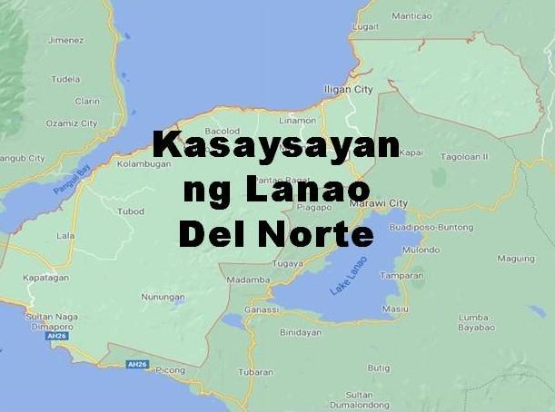 Lanao Del Norte History in Tagalog