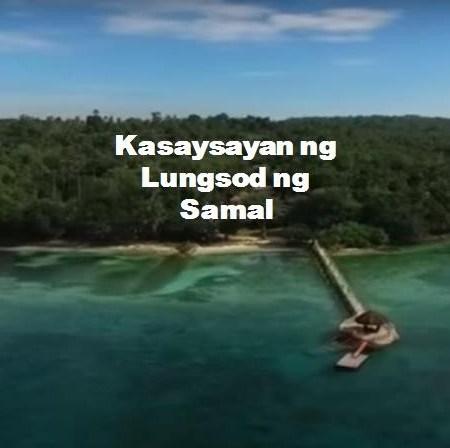 Samal City History in Tagalog