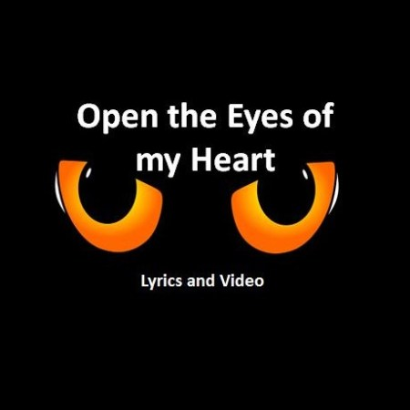 Open the Eyes of my Heart Lyrics and Video