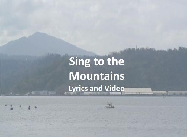 Sing to the Mountains Lyrics and Video