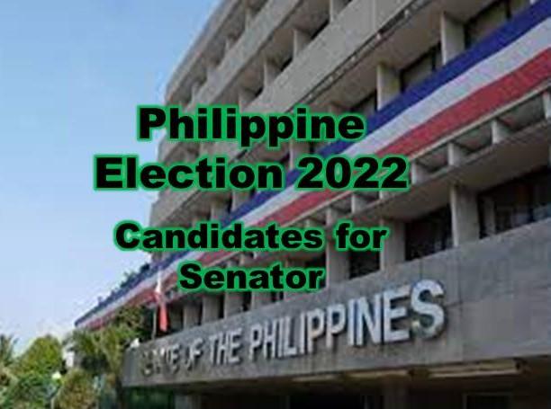 Philippine Election 2022 Candidates for Senator