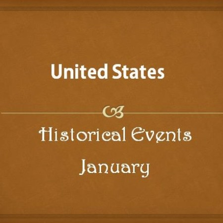 US Historical Events in January