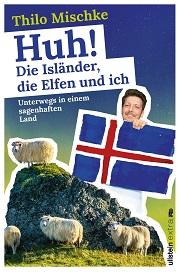 Buchbesprechung Huh ! die Isländer, die Elfen und ich