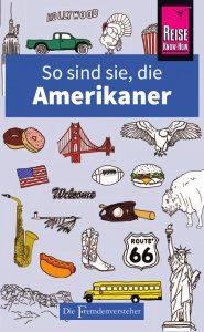 Buchbesprechung So sind sie, die Amerikaner Reiseknowhow Verlag