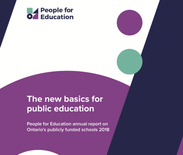 2018 Annual Report On Schools The New Basics For Public Education People For Education People For Education