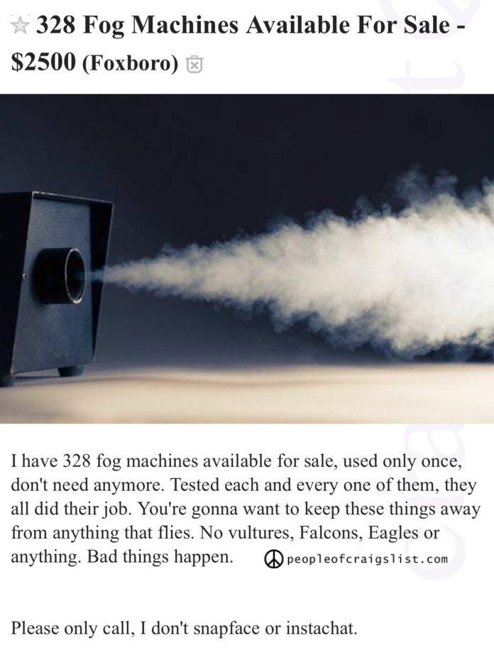 Fog Machine Patriots cheating on craigslist