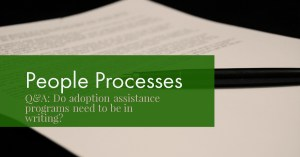 People processes adoption assistance program