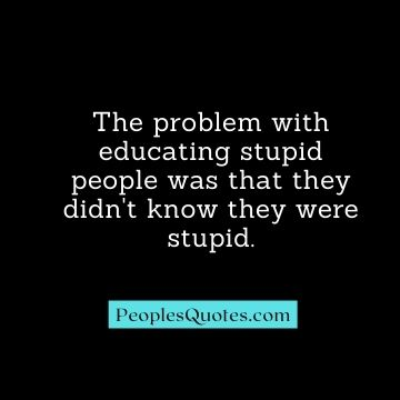 funny stupidity quotes